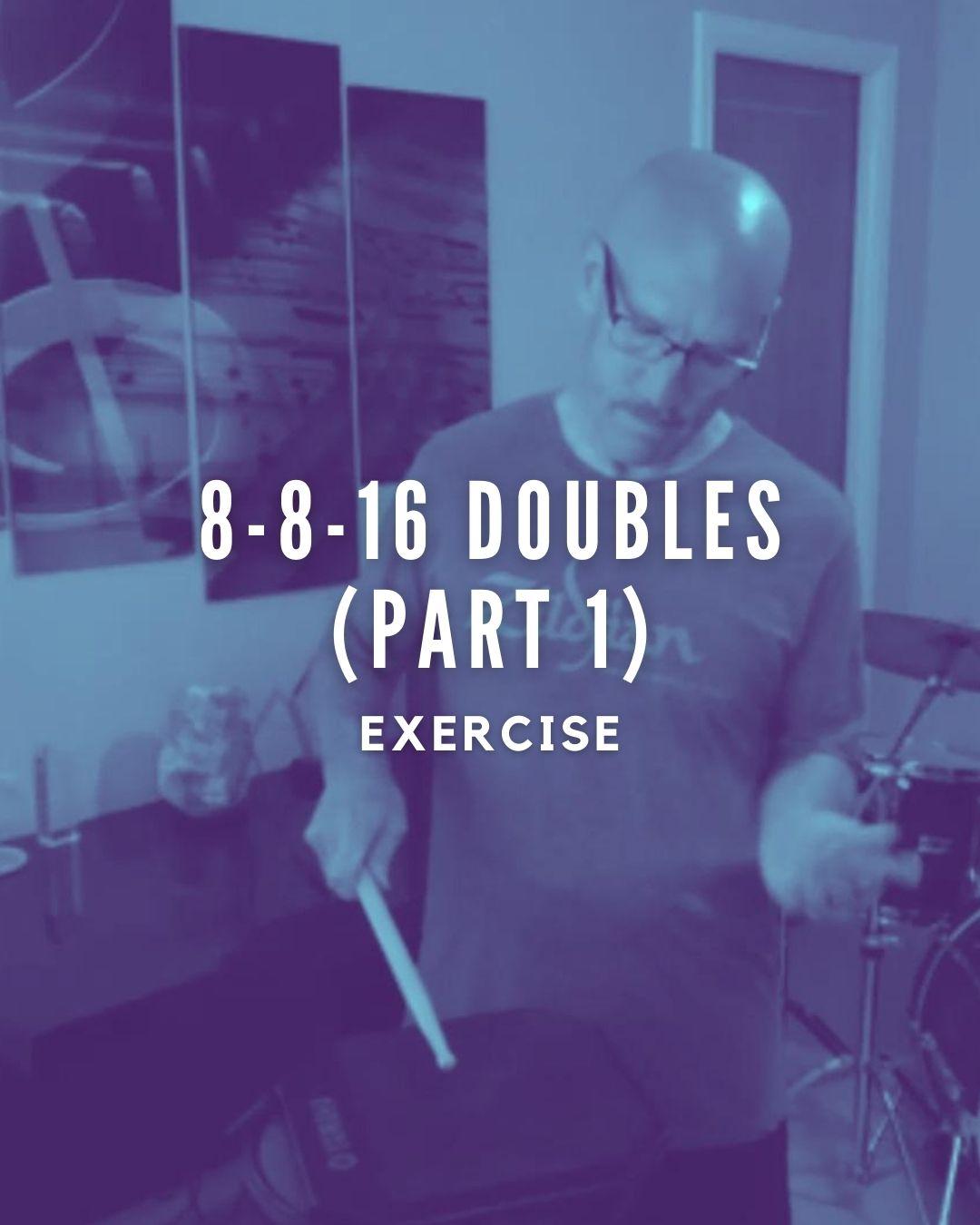 8-8-16 Doubles Part 1