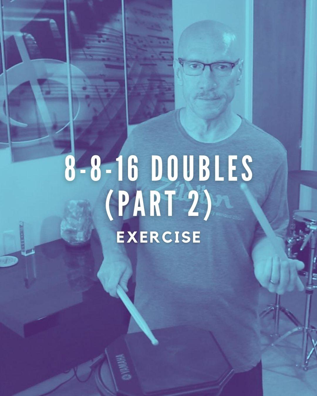 8-8-16 Doubles Part 2