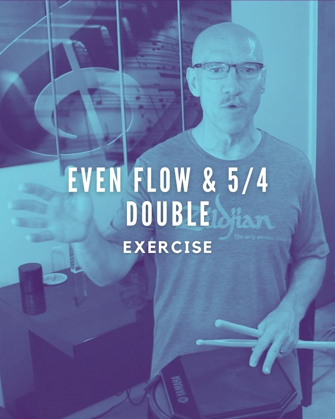Even Flow & 5/4 Double
