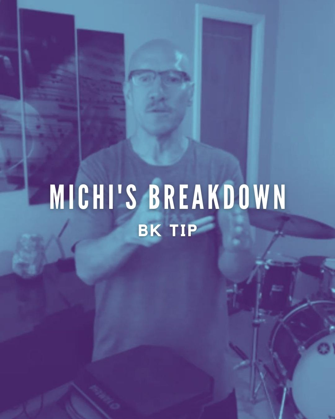 Michi's Breakdown