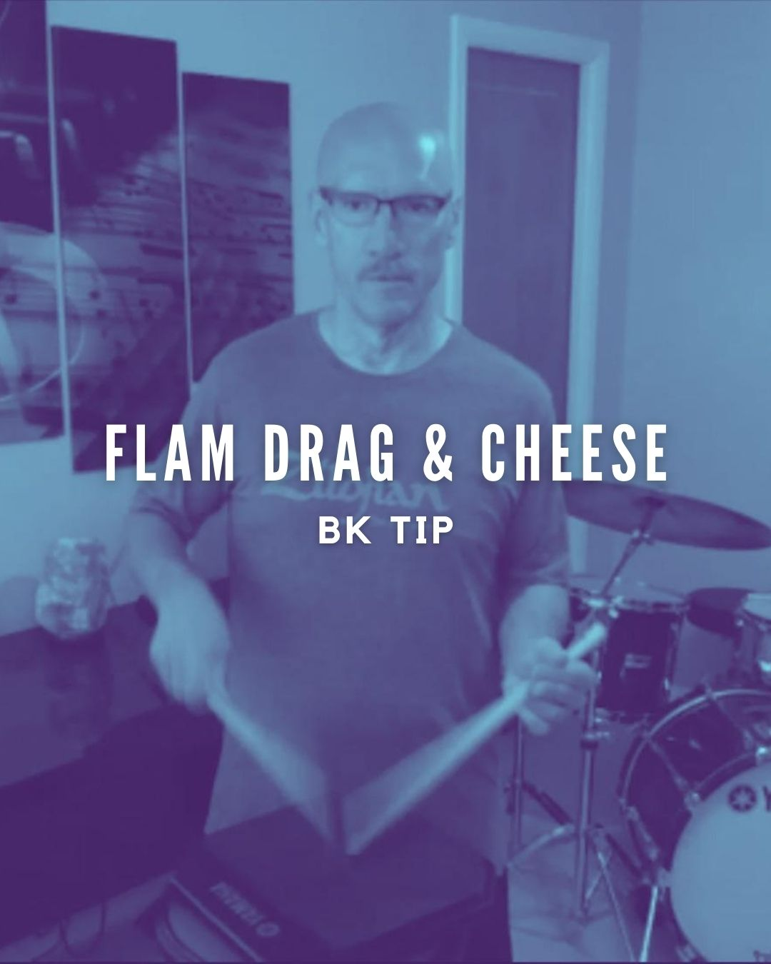 Flam Drag & Cheese