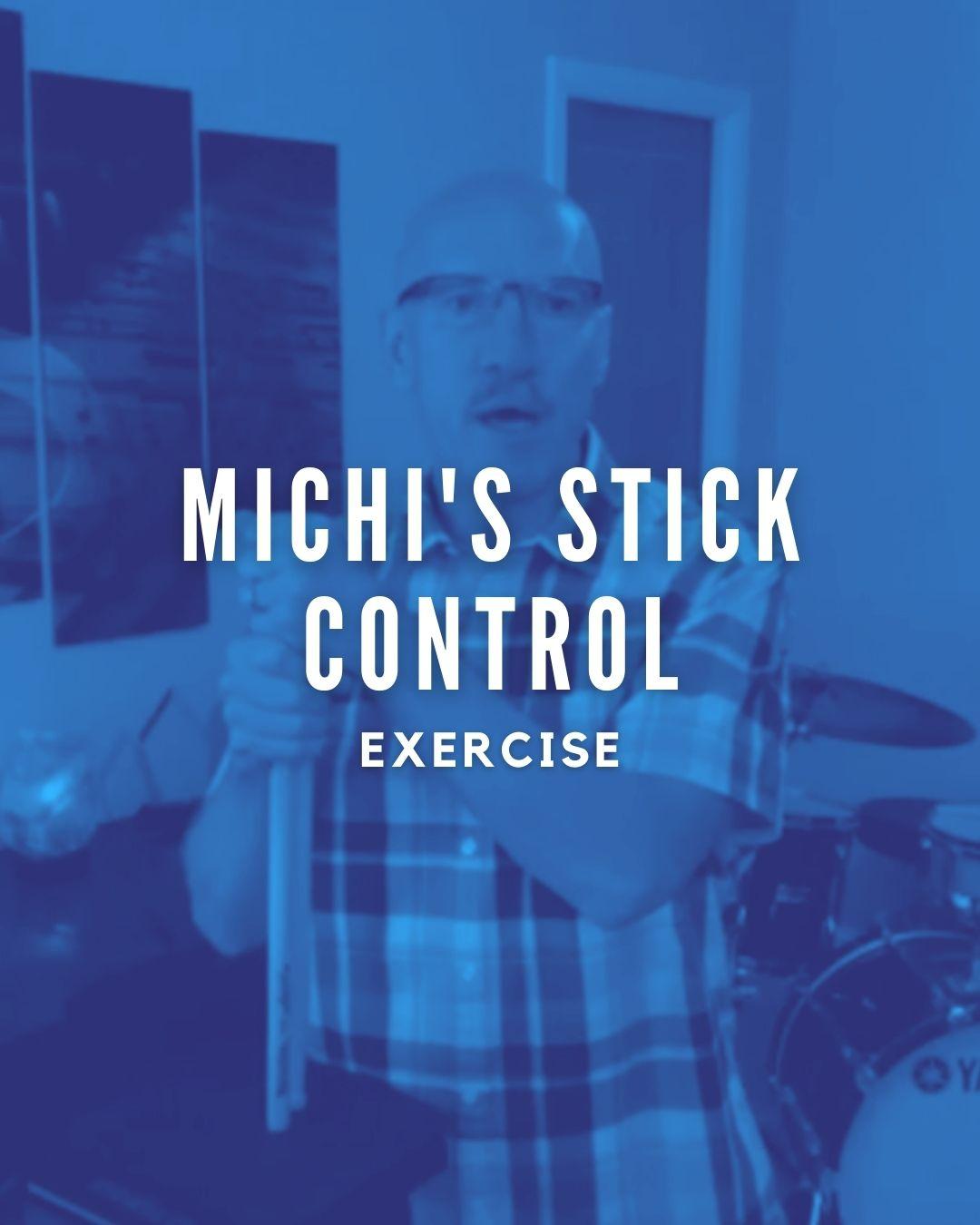 Michi's Stick Control