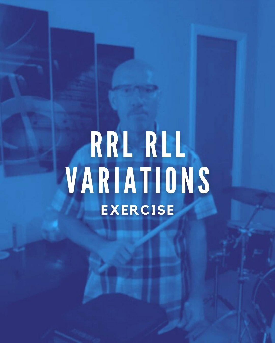RRL RLL Variations