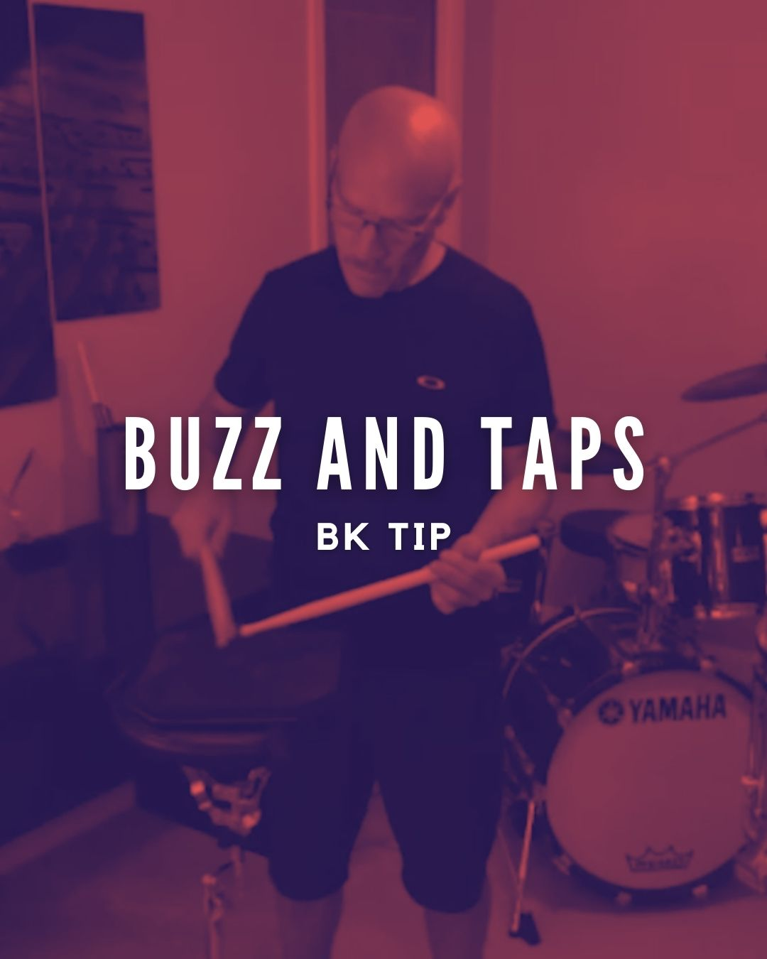 Buzz and Taps