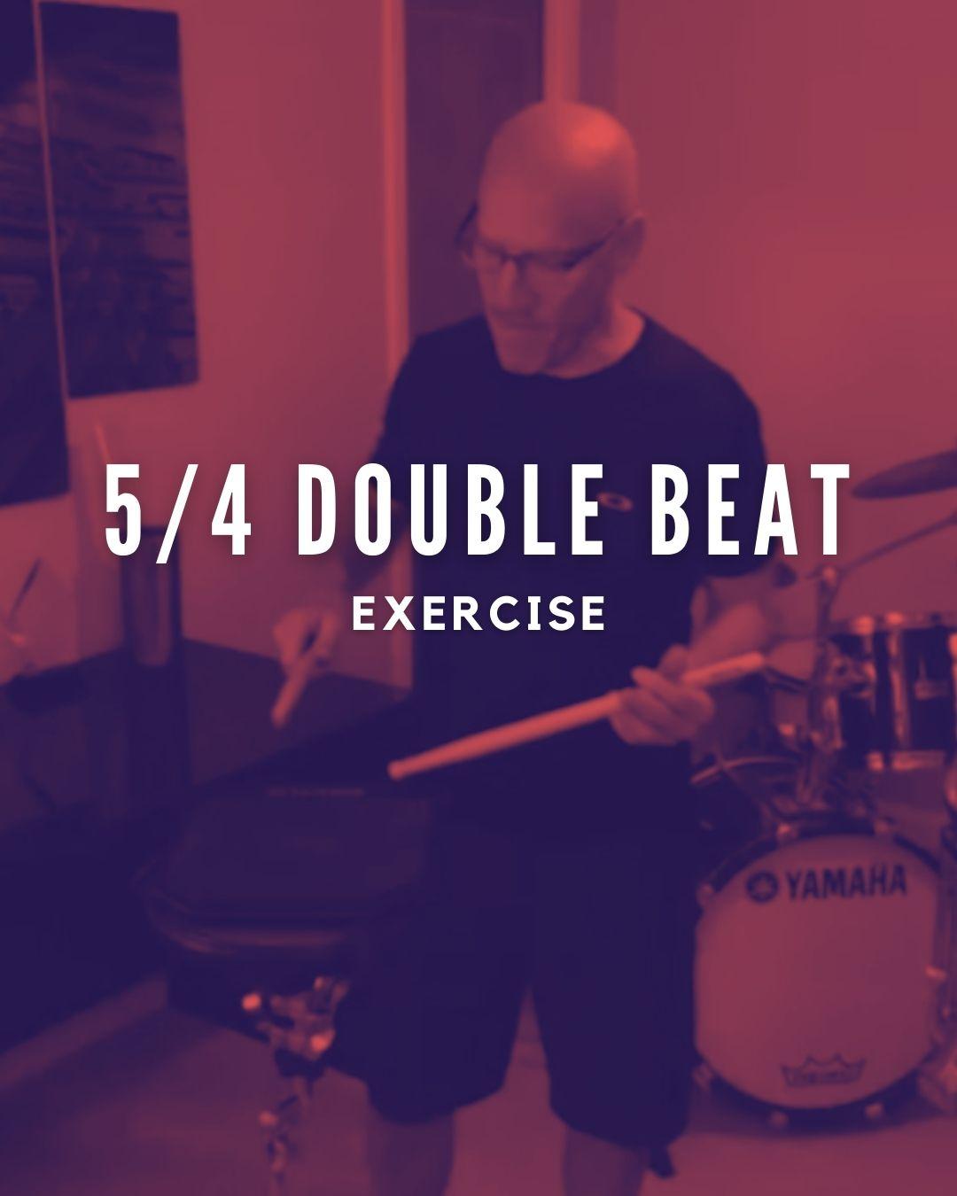 5/4 Double Beat