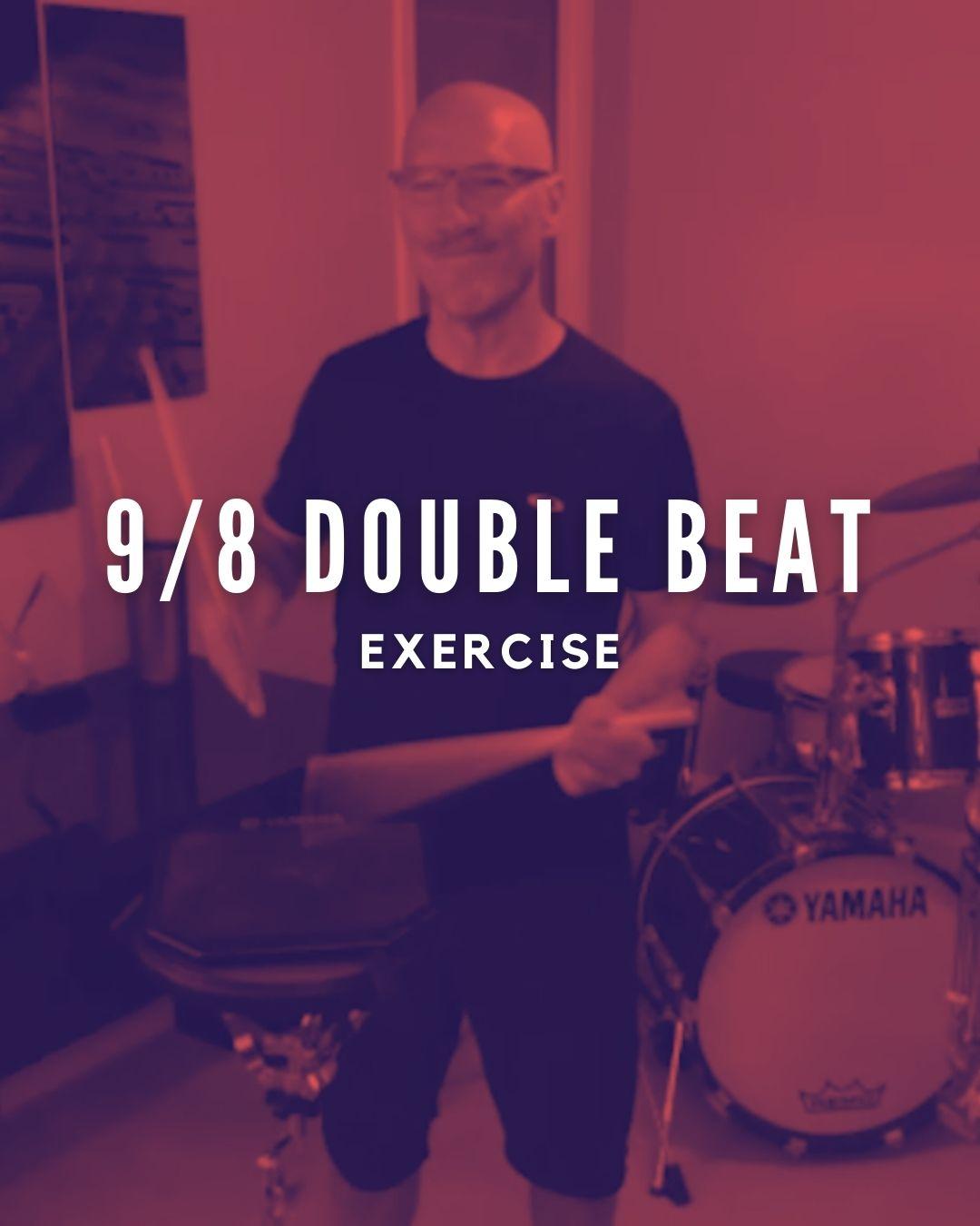 9/8 Double Beat