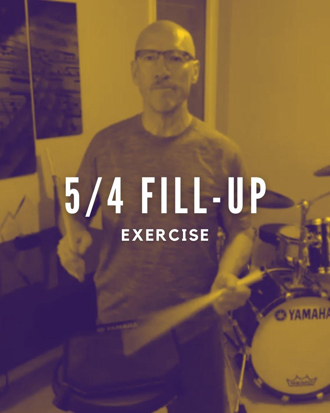5/4 Fill-Up