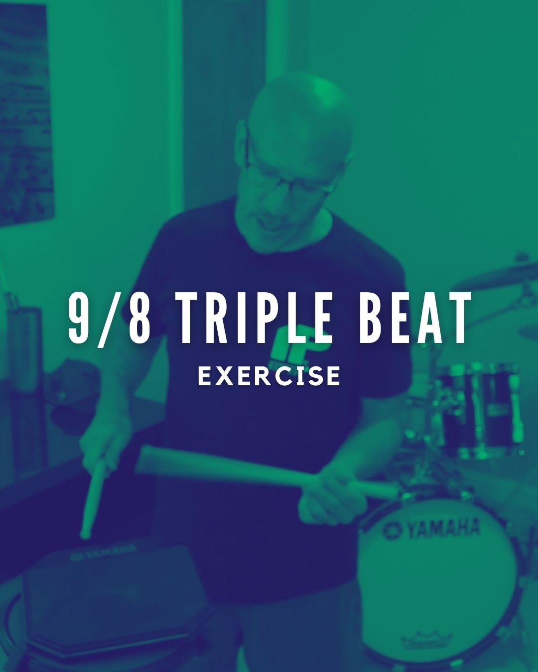 9/8 Triple Beat