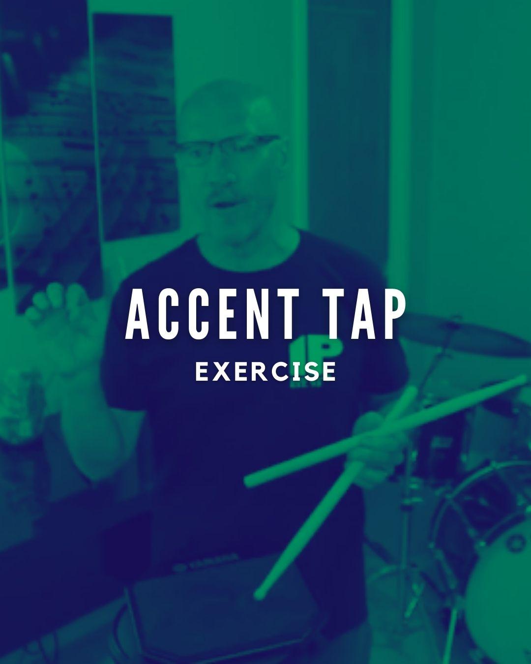 Accent Tap