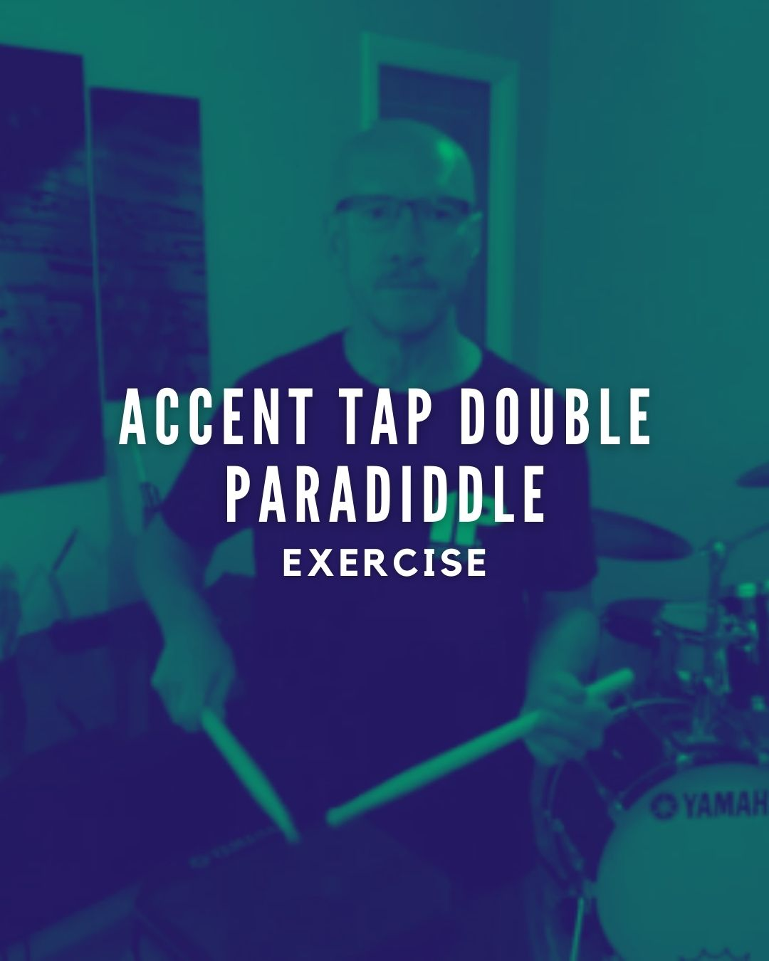 Accent Tap Double Paradiddle