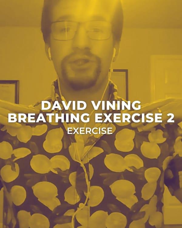 David Vining Breathing Exercise 1