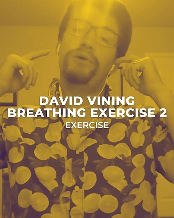 David Vining Breathing Exercise 2