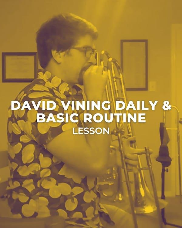 David Vining Daily & Basic Routine