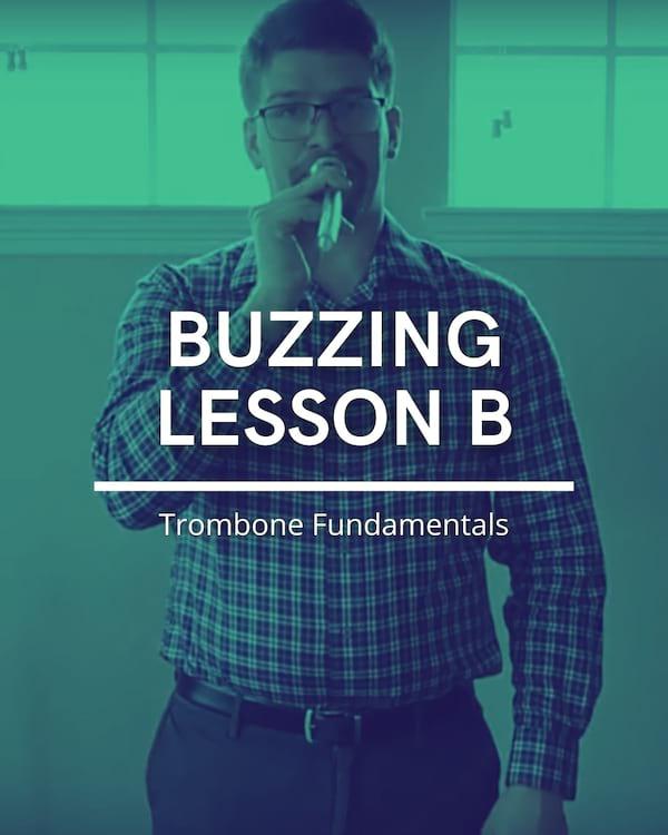 Buzzing Lesson B