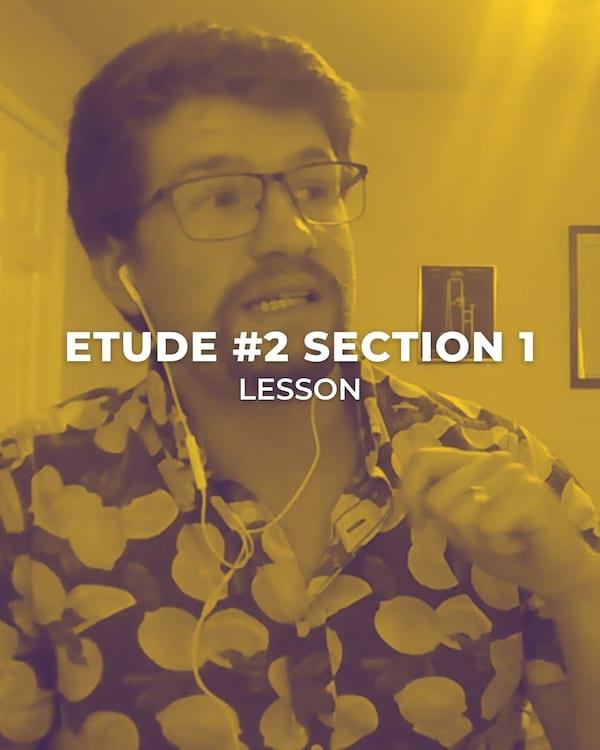 Etude #2 Section 1
