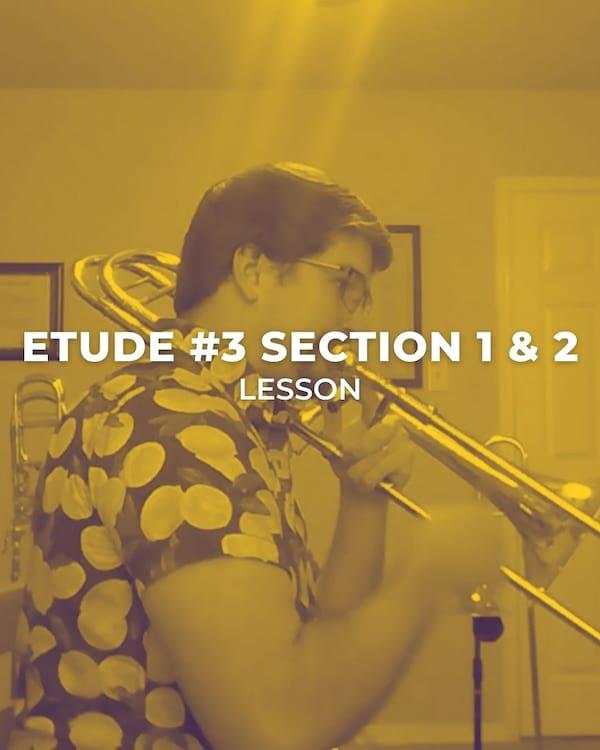 Etude #3 Section 1 & 2