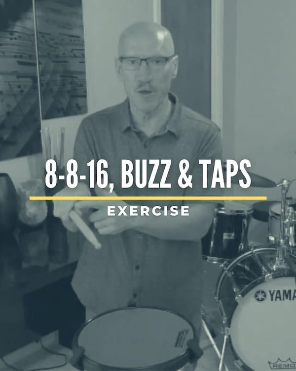 8-8-16, Buzz & Taps