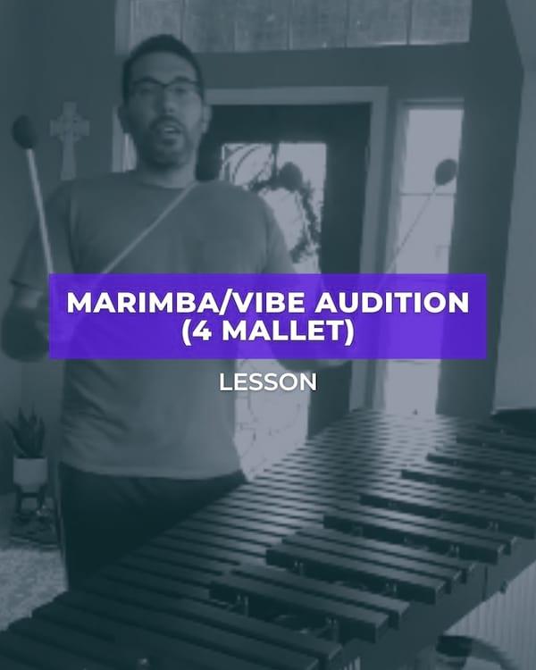 Marimba/Vibe Audition (4 Mallet)