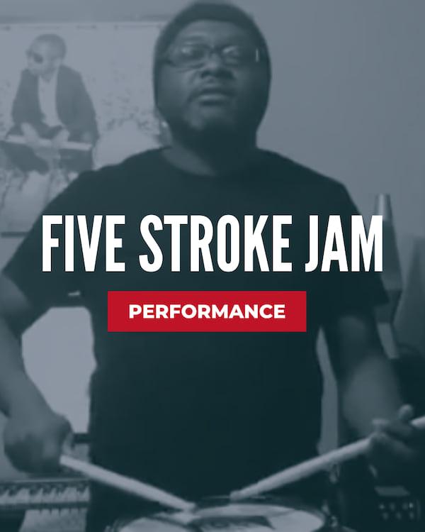 Five Stroke Jam