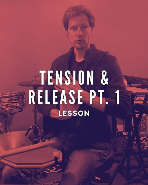 Tension & Release Pt. 1