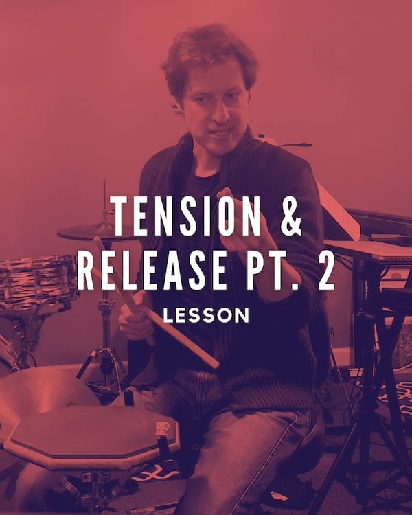 Tension & Release Pt. 2