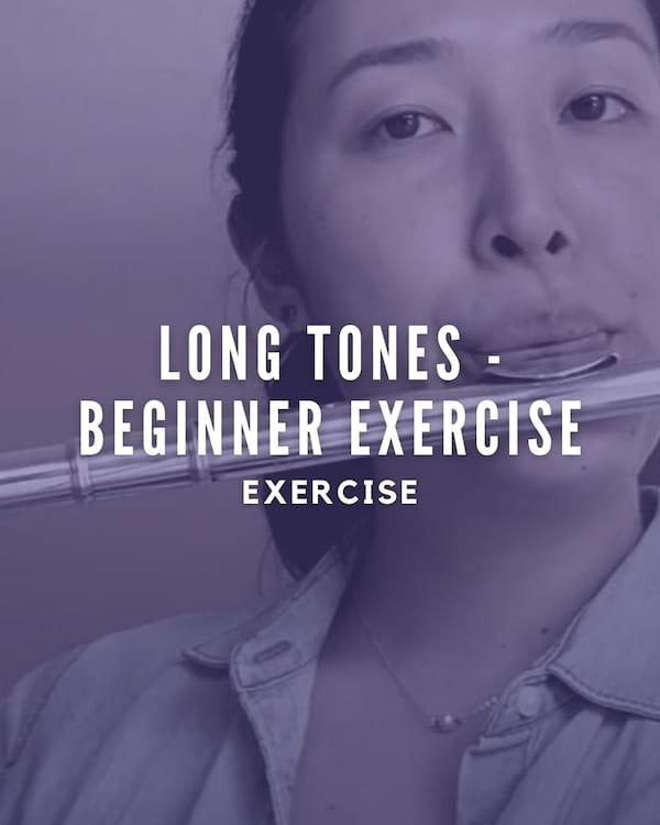 Long Tones - Beginner Exercise