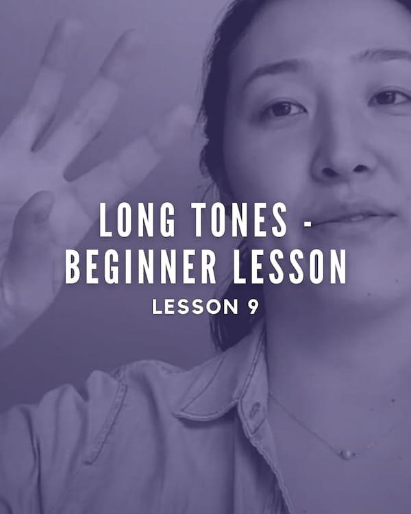 Long Tones - Beginner Lesson