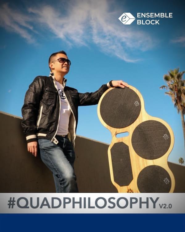 #quadphilosophy 2.0