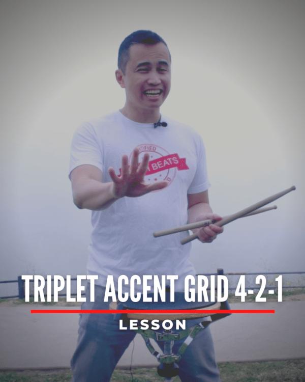 Triplet Accent Grid 4-2-1