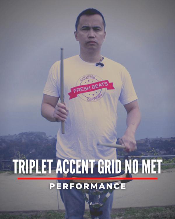 Triplet Accent Grid No Met